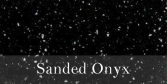 Sanded_Onyx